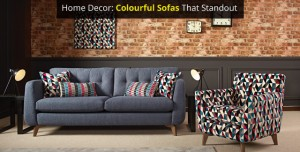 Home Décor: Colourful Sofas that Stand Out