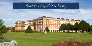 5 Great Fun Days Out in Surrey